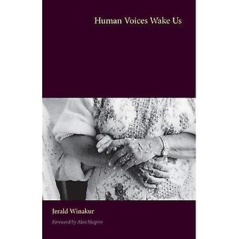 Human Voices Wake Us (Literature and Medicine)