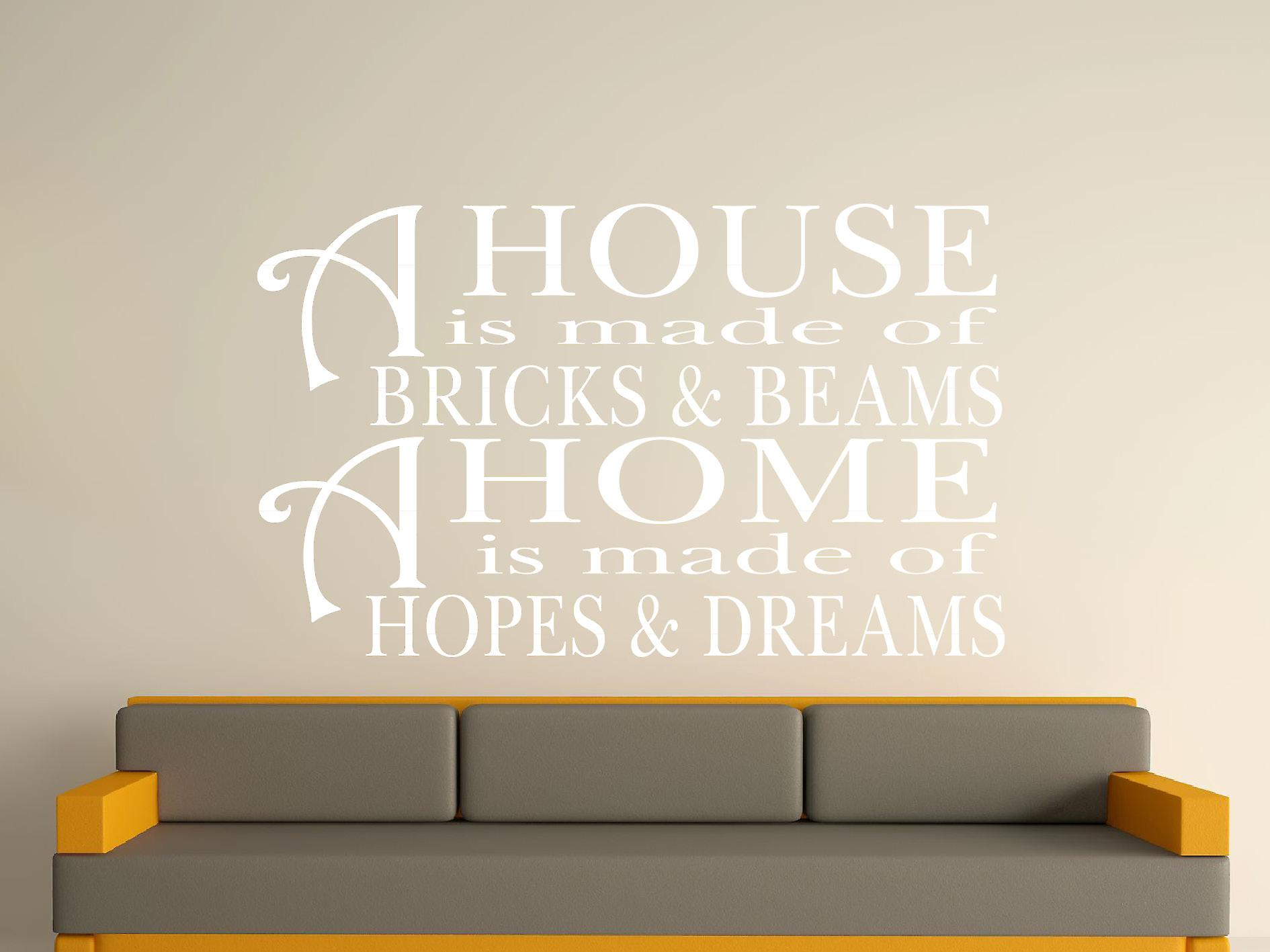A House Is Made Of Bricks And Beams v2 Wall Art Sticker - White