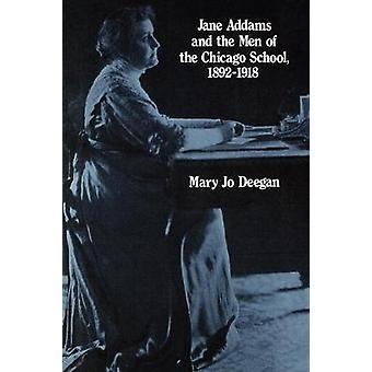 Jane Addams og menn av 18921918 av Deegan & Mary J.