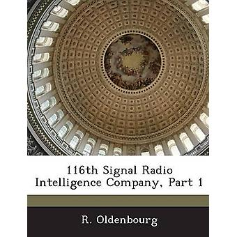 116A segnale Radio Intelligence Company Part 1 di Oldenbourg & R.