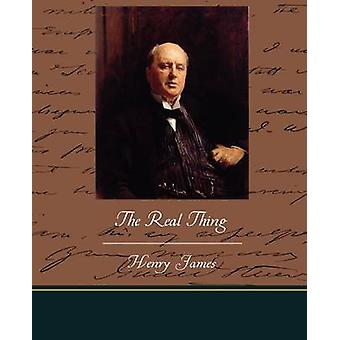 The Real Thing by James & Henry & Jr.