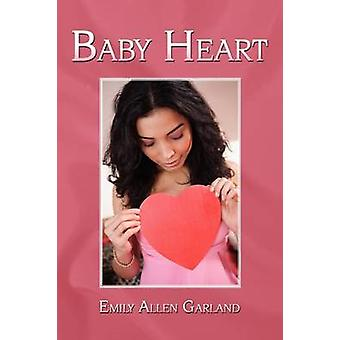 Baby Heart by Allen Garland & Emily
