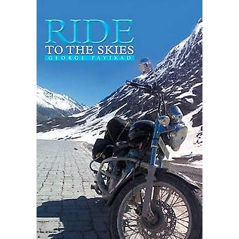 Ride to the Skies by Payikad & George