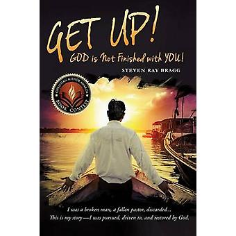 GET UP by Bragg & Pastor Steven Ray