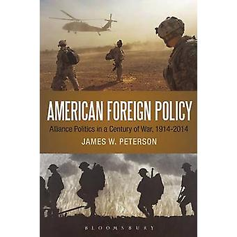 American Foreign Policy by Peterson & James W.