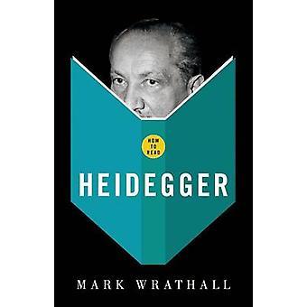 Come leggere Heidegger di Wrathall & Mark