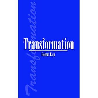 Transformation af Carr & Robert