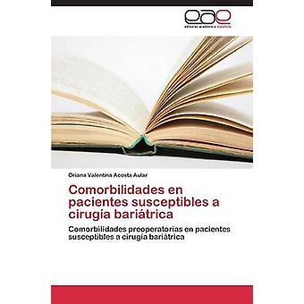 Comorbilidades en pacientes susceptibles a ciruga baritrica by Acosta Aular Oriana Valentina