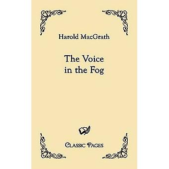 The Voice in the Fog by MacGrath & Harold