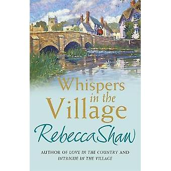 Whispers In The Village by Rebecca Shaw