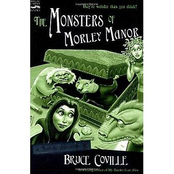 Monsters of Morley Manor  - A Madcap Adventure Book