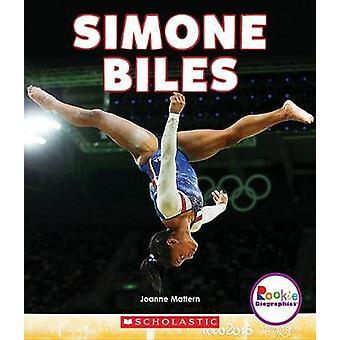 Simone Biles by Joanne Mattern - 9780531238622 Book
