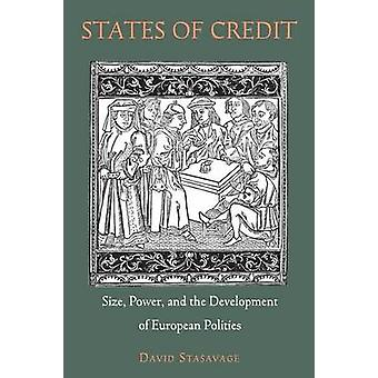States of Credit - Size - Power - and the Development of European Poli