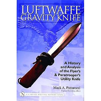 Luftwaffe Gravity Knife - A History & Analysis of the Flyer's & Paratr
