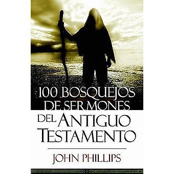 100 Bosquejos de Sermones del Antiguo Testamento by John Phillips - 9