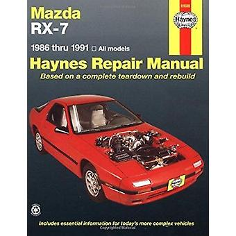 Mazda RX-7 (1986-1991) Automotive Repair Manual (2nd Revised edition)