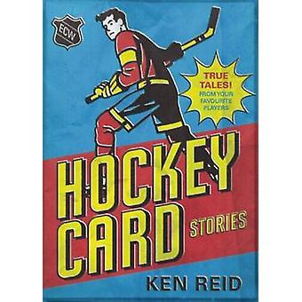 Hockey Card Stories by Ken Reid - 9781770411975 Book