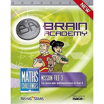 Brain Academy - Maths Challenges Mission File 3 - 3 - 9781783392315 Book