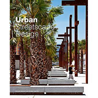Urban Streetscape Design by Petra Funk - 9789881296726 Book