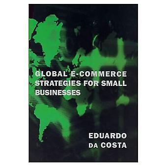 Global E-Commerce Strategies for Small Business