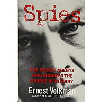 Spies: Les Agents secrets qui ont changé le cours de l'histoire