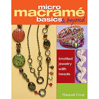 Kalmbach Publishing Books-Micro Macrame Basics & Beyond KBP-67023