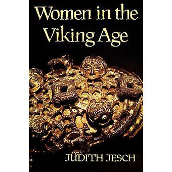 Women in the Viking Age by Jesch & Judith