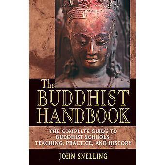 The Buddhist Handbook by John Snelling