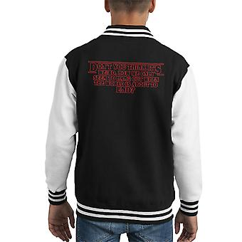 Stranger Things Nancy Byres End Of The World Quote Kid's Varsity Jacket