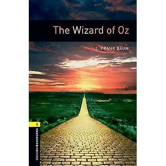 Oxford Bookworms Library Level 1 The Wizard of Oz by L. Frank Baum & Rosemary Border