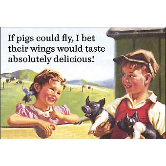 If Pigs Could Fly, I Bet Their Wings Would Taste Absolutely Delicious ... Funny Fridge Magnet