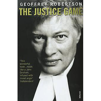The Justice Game by Geoffrey Robertson - 9780099581918 Book