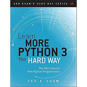 Learn More Python 3 the Hard Way - The Next Step for New Python Progra