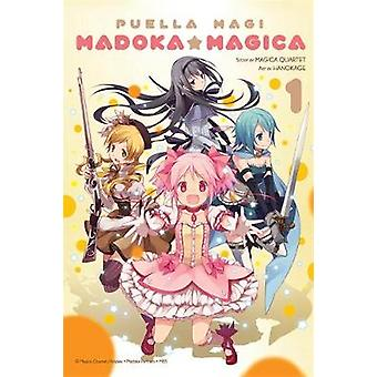 Puella Magi Madoka Magica - v. 1 by Magica Quartet - Hanokage - 978031