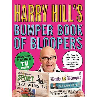 Livro para-choques do Harry Hill de Bloopers (principal) por Harry Hill - 978057128