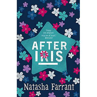After Iris - The Diaries of Bluebell Gadsby (Main) by Natasha Farrant