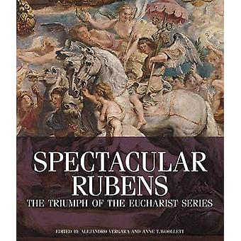 Spectacular Rubens - The Triumph of the Eucharist Series by Alejandro