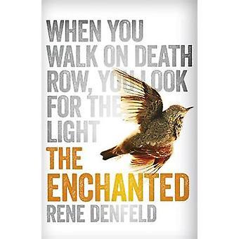 Zaczarowane przez Rene Denfeld - 9781780226347 książki
