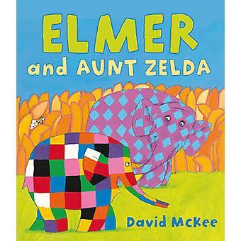 Elmer och moster Zelda av David McKee - 9781842707517 bok