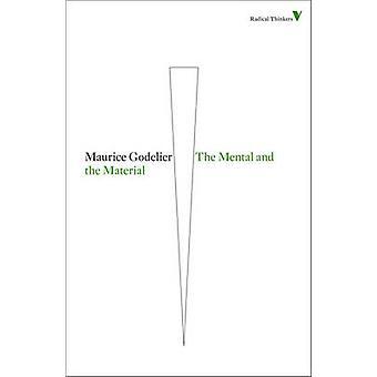 Det mentale og materialet af Maurice Godelier - 9781844677900 bog