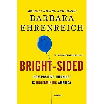 Bright-face: Comment positif pensée compromet l'Amérique