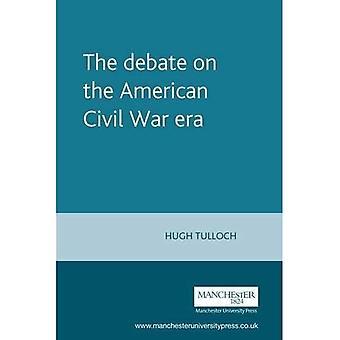 El Debate sobre la Era de la Guerra Civil Americana (problemas en la historiografía)