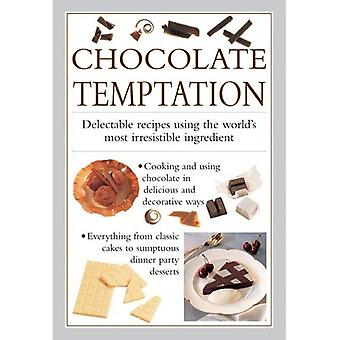 Chocolate Temptation: Delectable Recipes Using the World's Most Irresistible Ingredient