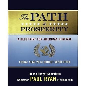 The Path to Prosperity: A Blueprint for American Renewal: Fiscal Year 2013 Budget Resolution
