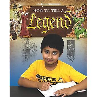 How to Tell a Legend