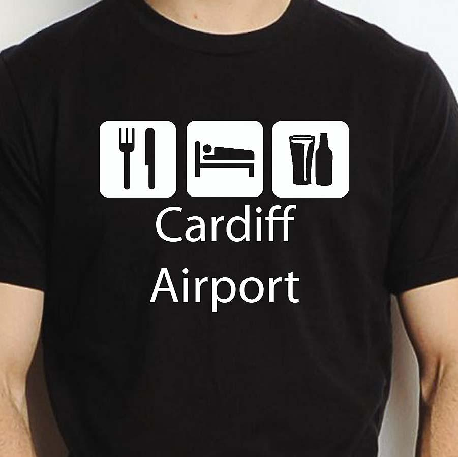 Eat Sleep Drink Cardiffairport Black Hand Printed T shirt Cardiffairport Town