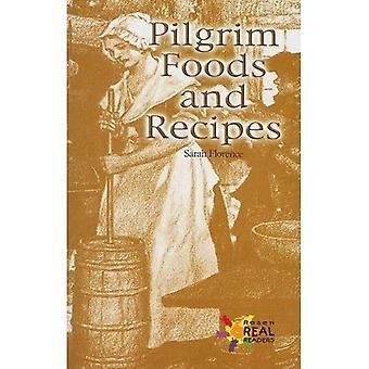 Pilgrim Foods and Recipes (Rosen Real Readers: Fluency)