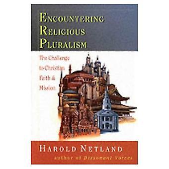 Stöter på religiös pluralism: utmaningen att Christian Faith och uppdrag