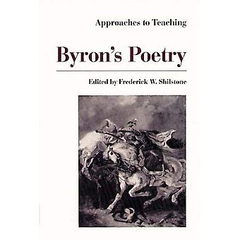 Approaches to Teaching Byrons Poetry
