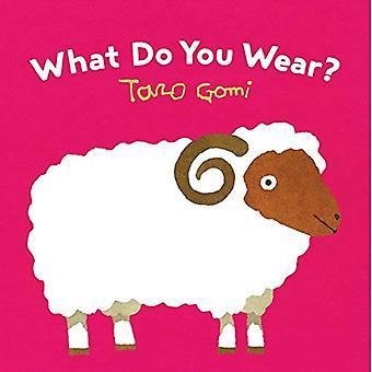 Vad bär du? [Styrelse bok]